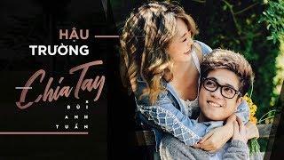 Hậu trường Bùi Anh Tuấn dang nắng 42 độ quay MV Chia Tay cùng Hotgirl