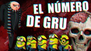 EL NÚMERO SECRETO DE GRU.EXE EL VILLANO DE LOS MINION | Números creepypastas