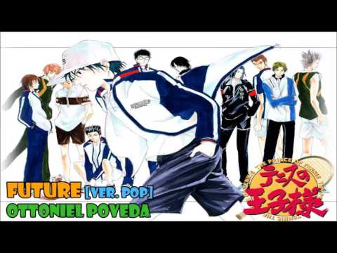 Future [Ver. Pop] (El Principe del Tenis) version full latina by ...