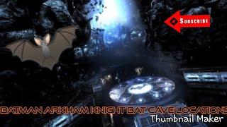BATMAN ARKHAM KNIGHT 2 Places that Could be the bat cave !?