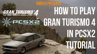 [Tutorial] Gran Tursimo 4 on PCSX2 - Config + G27 - 1080p 60 FPS - 2018