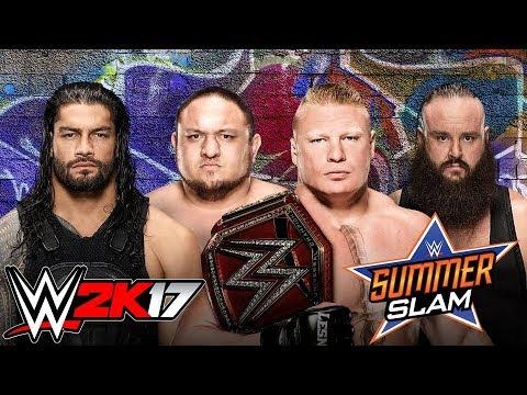 Lesnar vs. Roman vs. Joe vs. Strowman - WWE2K17 - SummerSlam 2017