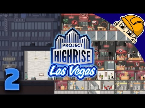 Project Highrise Las Vegas - Ep. 2 -  Double-Occupancy Hotel Rooms! - Las Vegas DLC Gameplay