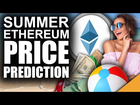 HIGHEST Ethereum Price Prediction Summer 2021 (ETH Holders Will LOVE)
