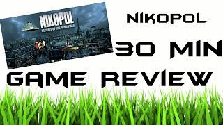 Nikopol: Secrets of the Immortals| 30 minute Game Review [Twitch Stream]