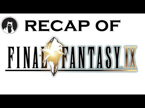 What happened in Final Fantasy IX? (RECAPitation)