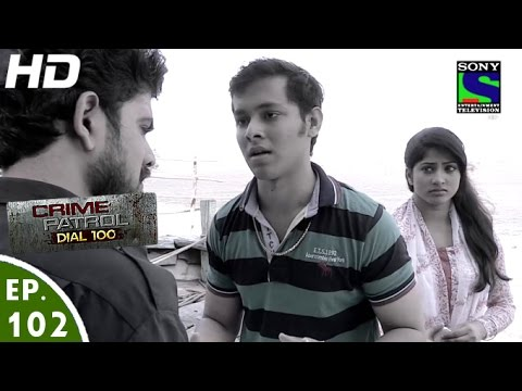 Crime Patrol Dial 100 - क्राइम पेट्रोल - Jaal 01 - Episode 102 - 29th  February, 2016