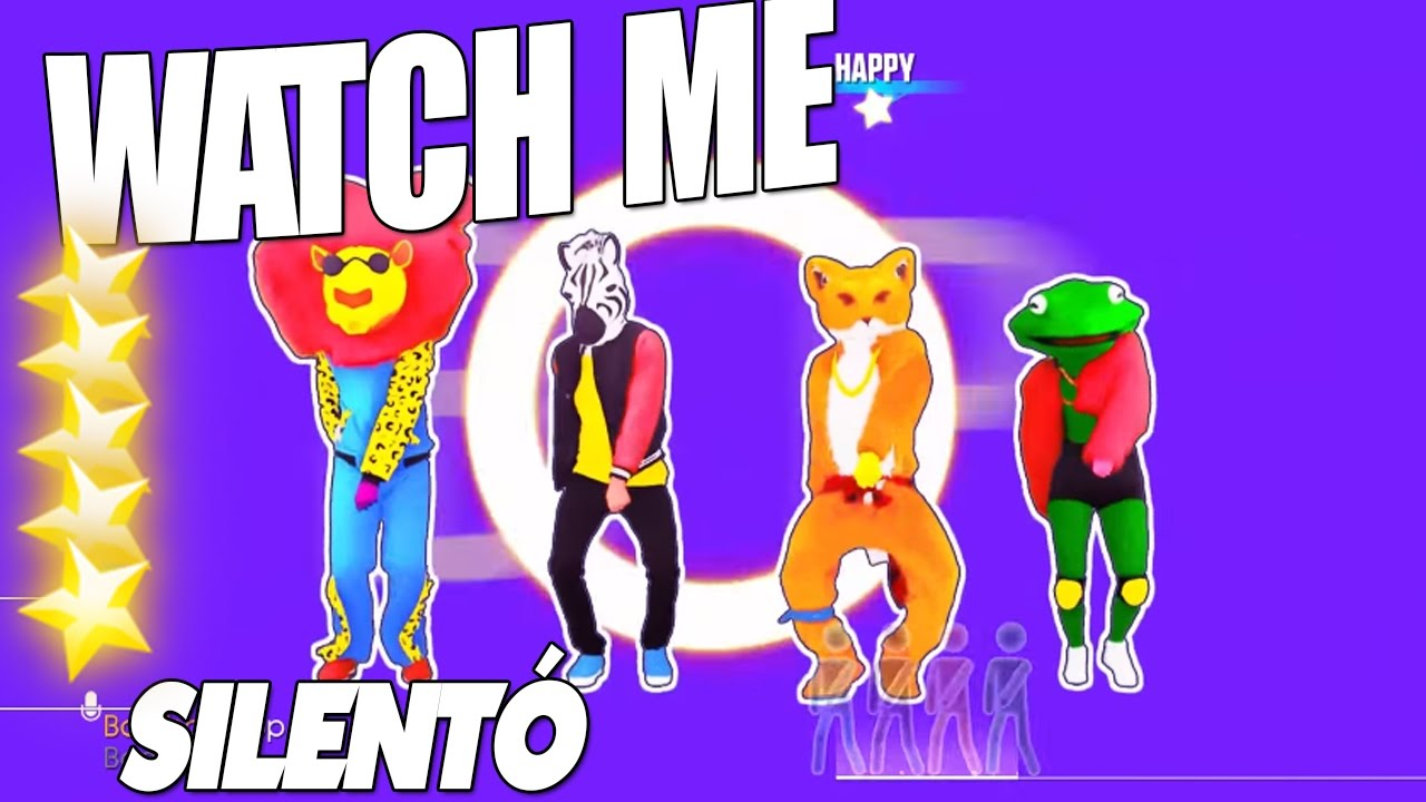 ? Just Dance 2017 : Watch Me (Whip/Nae Nae) - Silentó | 5 Star ?