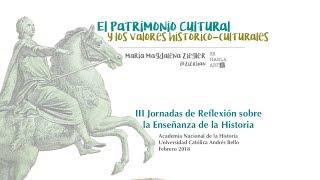 El Patrimonio Cultural y los valores histórico-culturales