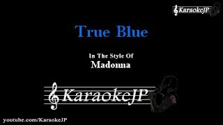 True Blue (Karaoke) - Madonna