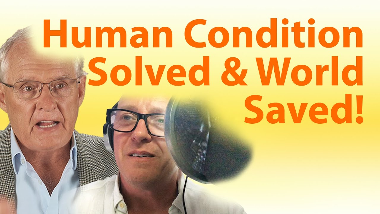 "THE Interview That ""Solves The Human Condition And Saves The World!"""