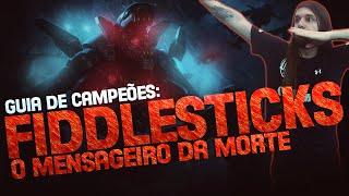 GUIA DE CAMPEÕES A-Z: Fiddlesticks