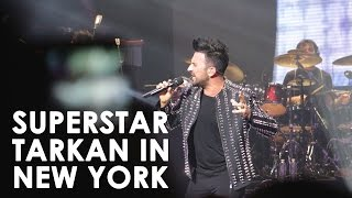 Video TARKAN IN NEW YORK download MP3, 3GP, MP4, WEBM, AVI, FLV November 2017