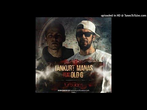 Old G ft. Tankurt Manas - Türbülans (2015)