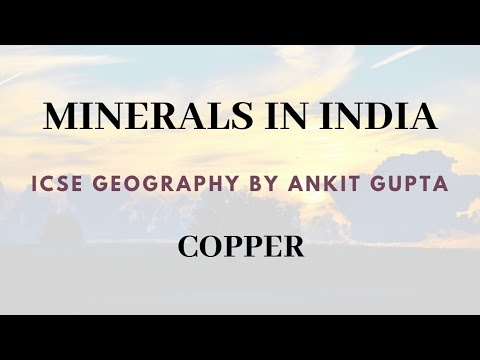 Mineral resources in India: Copper