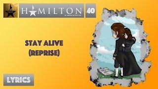 40 hamilton stay alive reprise music lyrics