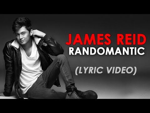 James Reid — Randomantic (Official Lyric Video)