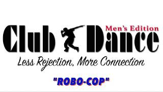 Learn How to Dance - Robo-Cop - Old School Edition