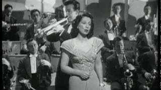 You Made Me Love You - Harry James / Helen Forrest