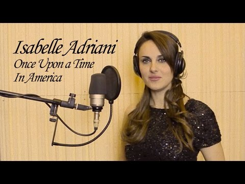 Isabelle Adriani - Tribute To Ennio Morricone 2016 - Once Upon A Time In America