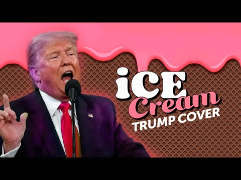 Ice Cream – Donald Trump Cover Parody – Blackpink ft. Selena Gomez