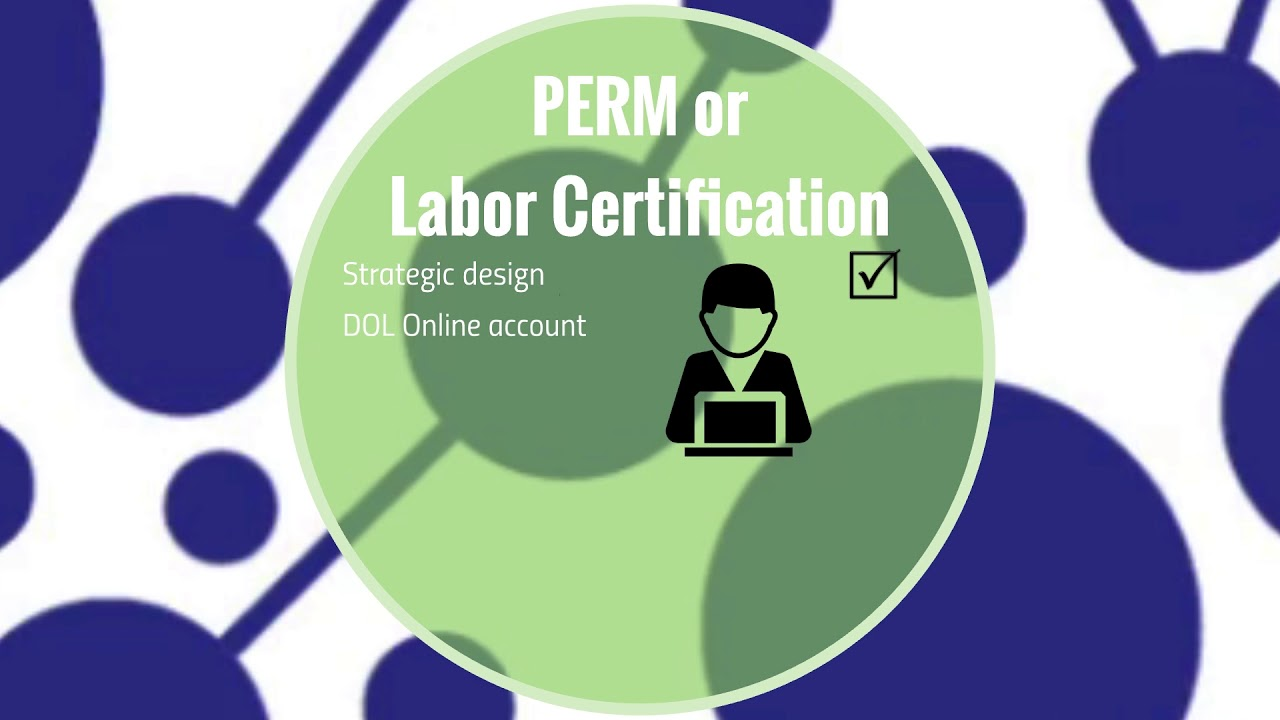 Perm Labor Certification Green Card Through Employment Youtube