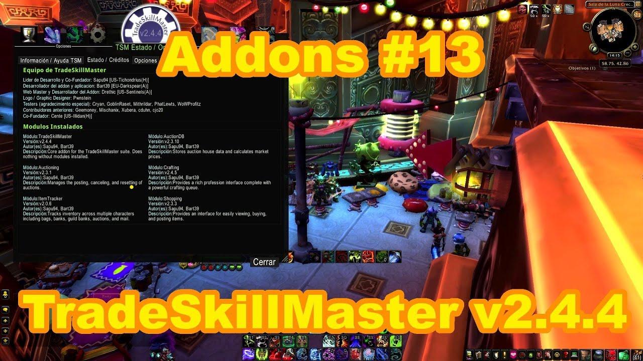Addons #13 TradeSkillMaster v2 4 4 (Básico) en Español