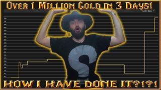 Challenge: Over 1 Million Gold in 3 Days! How I Have Done it?! WOW Legion Patch 7.1.5 Guide