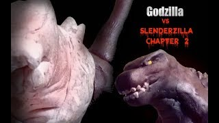 Godzilla vs Slenderzilla Chapter 2 (claymation) 6,000 subs special