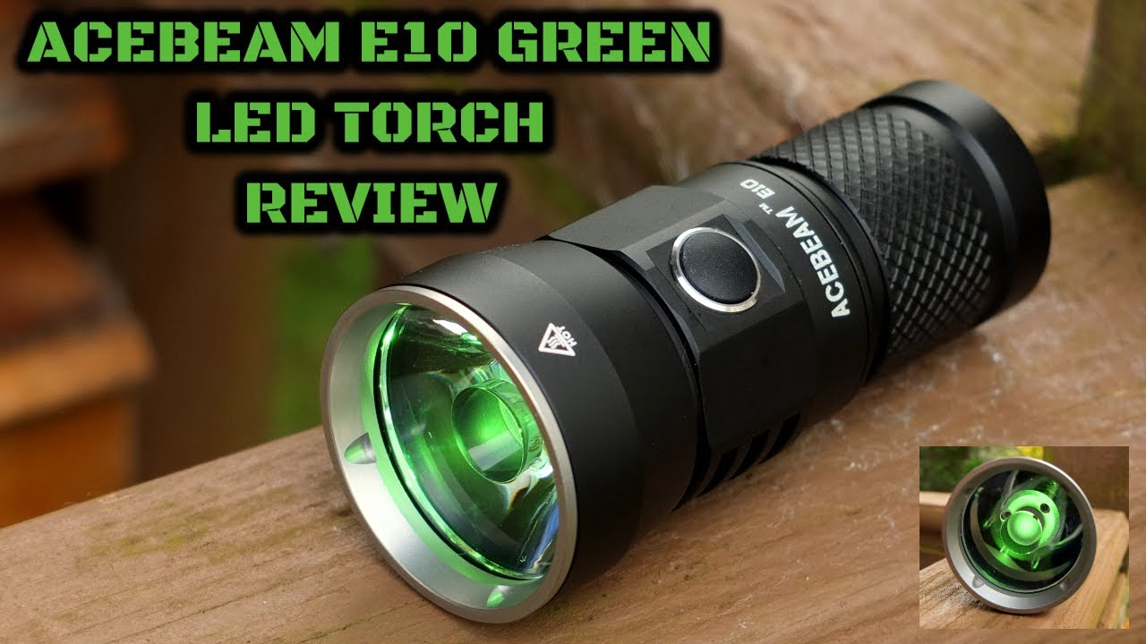 Acebeam E10 Green LED Torch: Review