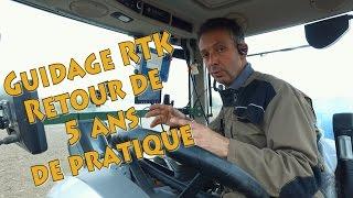 Guidage RTK bilan de 5 ans d'utilisation
