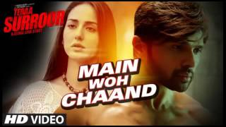 Main Woh Chaand   Darshan Raval   Tera Suroor   Mp3 Song   2016