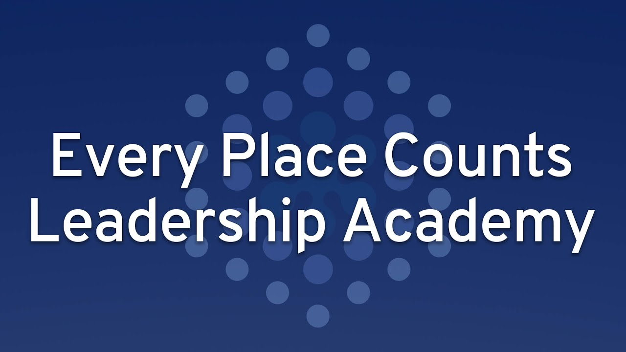 Every Place Counts Leadership Academy