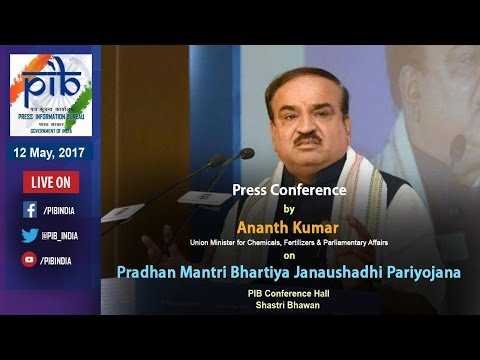 Press Conference by Union Minister Ananth kumar on Key Initiatives during 3 Years of Govt.