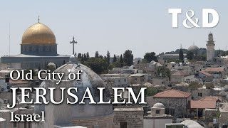 Old City of Jerusalem and its Walls 🇮🇱 Israel - The Holy City Video Guide
