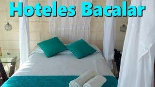 Hoteles en Bacalar | Quintana Roo, México