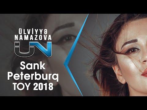 Ülviyyə Namazova - Sank Peterburq Toy  2018