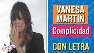 Vanesa Martin - Complicidad CON LETRA | CantoYo Karaoke