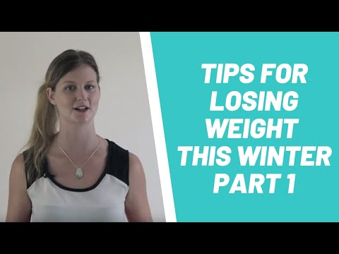 10 Tips For Losing Weight This Winter Part 1