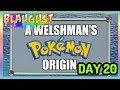 A WELSHMAN S POKEMON ORIGIN 20TH AUGUST 2018 DAY 2517 mp3
