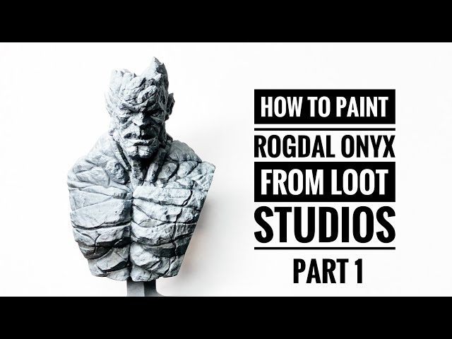 How do I paint a ROGDAL ONYX bust from LOOT STUDIOS?- Part 1