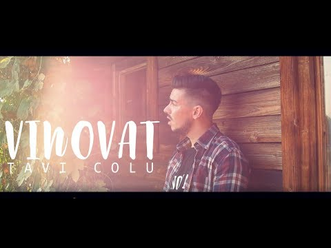 Tavi Colu - Vinovat (Official Video 4k )