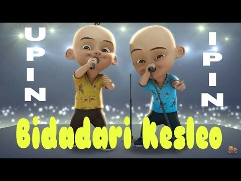 Lagu Bidadari Kesleo - Unofficial Music Video Versi Upin Ipin Plus Lirik Full