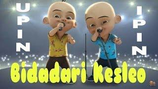 Lagu Bidadari Kesleo - Unofficial music video Versi Upin Ipin Plus Lirik Full