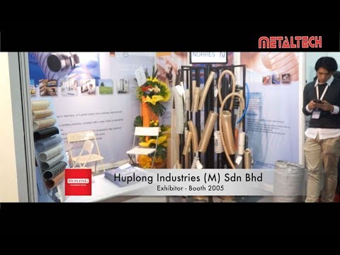 METALTECH Malaysia Exhibition 2017 - HUPLONG INDUSTRIES (M) Sdn Bhd