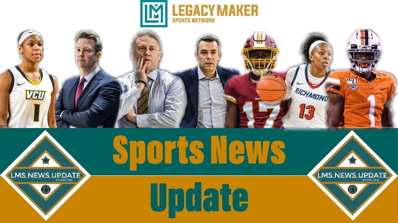 Legacymaker Sports News Update 10 18 20 Youtube