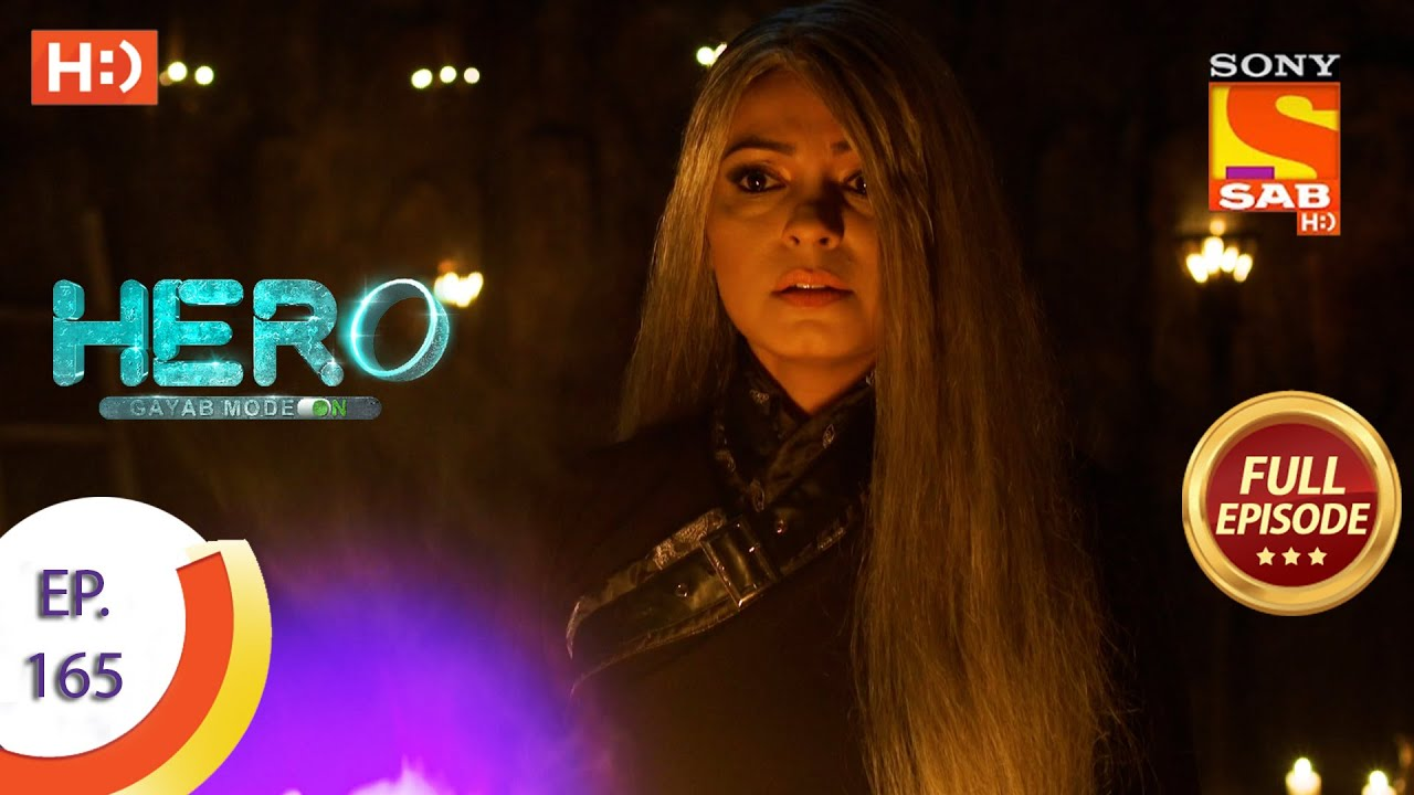Download Hero - Gayab Mode On - Ep 165 - Full Episode - 28th July, 2021