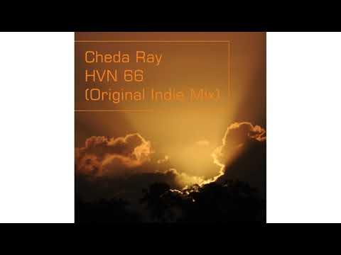 Cheda Ray - HVN 66 (Original Indie Mix)