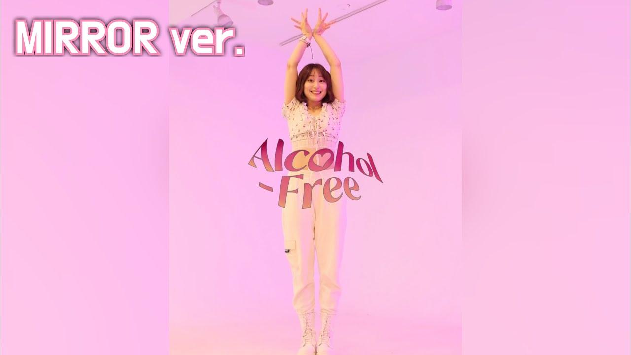 [세로캠] TWICE (트와이스) - 'Alcohol-Free' Dance Cover 커버댄스|Mirrored 거울모드