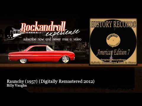 Billy Vaughn - Raunchy (1957) - Digitally Remastered 2012 -